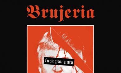 BRUJEIRA - Viva Presidente Trump - singolo 2016