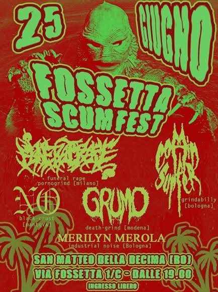 Fossetta Scum Fest - locandina 2506 - 2016
