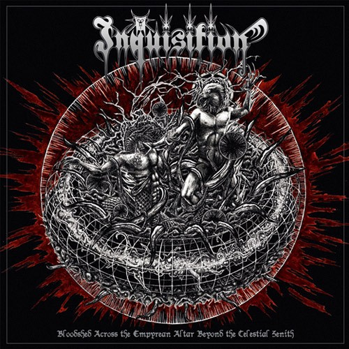 Inquisition - Bloodshed Across The Empyrean Altar Beyond The Celestial Zenith - 2016