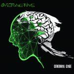 Overactive - Cerebral cage - 2016