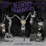 bloody hammers - Lovely Sort Of Death - 2016