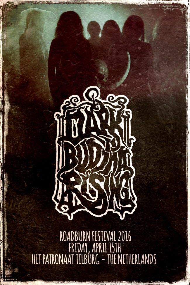 dark buddha rising - roadburn 2016