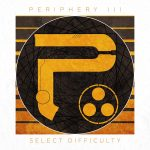 periphery - select difficulty - 2016