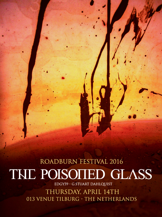 the poisoned glass - roadburn 2016