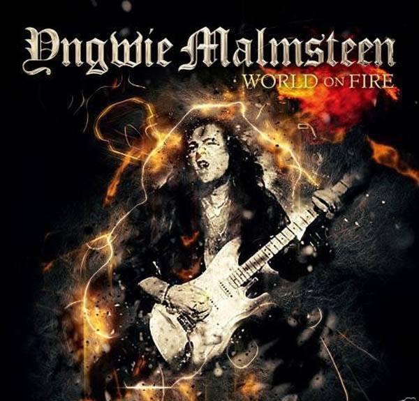 yngwie malmsteen - world on fire - 2016