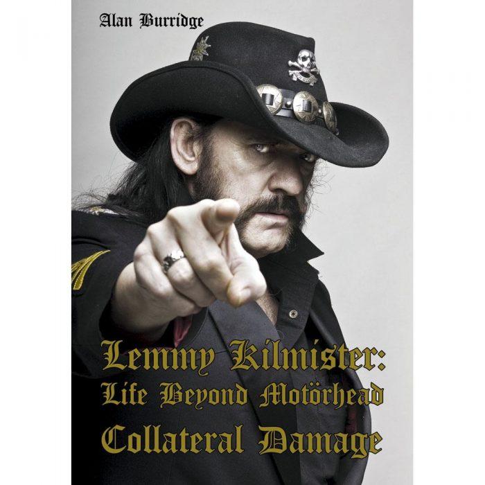 COLLATERAL DAMAGE - Lemmy Kilmister - Life Beyond Motörhead