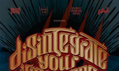 Disintegrate Your Ingnorance Fest - 2016
