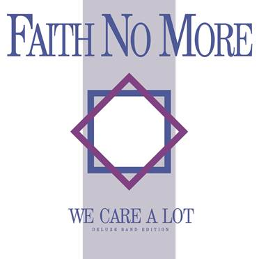 Faith No More - We Care A Lot - Ristampa - 2016