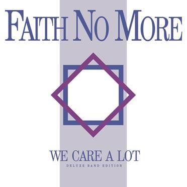 Faith No More - We Care A Lot - Ristampa - 2016