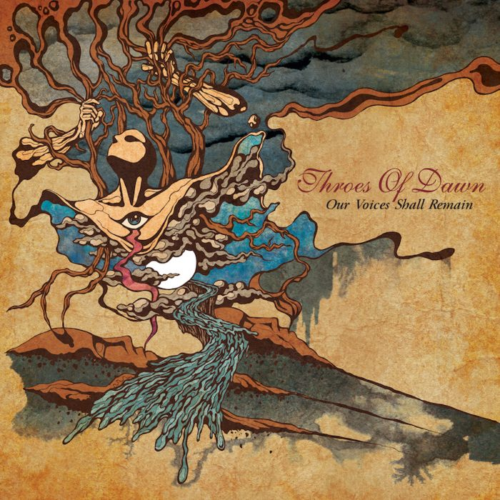 THROES OF DAWN - Our Voices Shall Remain - album - 2016