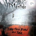 mantide - love thru... - 2016