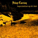 silent carrion - suprematism ep iii - 2016