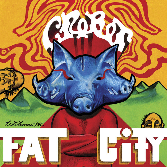 CROBOT - Welcome to fat city - album -2016