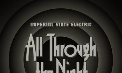 IMPERIAL STATE ELECTRIC - All Through The Night - album - 2016