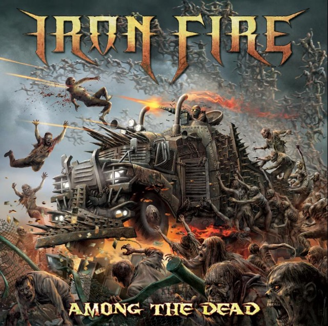 IRON FIRE - AMONG THE DEAD - ALBUM - 2016