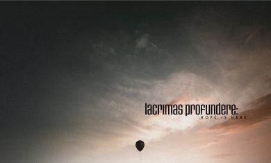 Lacrimas Profundere - Hope Is Here - 2016