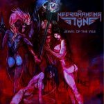 Necromancing The Stone - Jewel Of The Vile - 2016