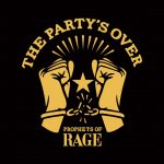 Prophets of Rage - The Party's Over - EP - 2016
