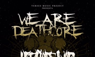WE ARE DEATHCORE - cambio lacation - 2016