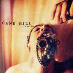 cane hill - smile - 2016