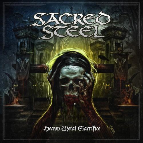 sacred steel - heavy metal sacrifice - 2016