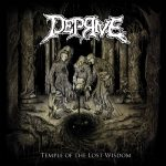 Deprive - Temple Of The Lost Wisdom - 2016