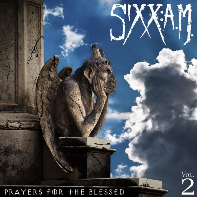 SIXX AM - Vol. 2, Prayers For The Blessed - copertina . 2016