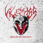 vilemass-drilled-by-bullets-2016