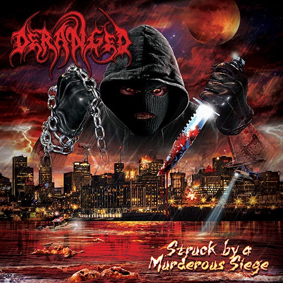 deranged - Struck By A Murderous Siege - 2016