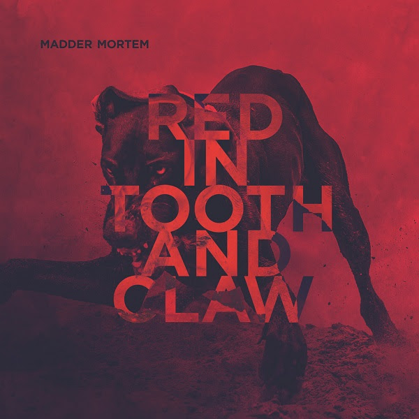 madder-mortem-red-in-tooth-and-claw-2016