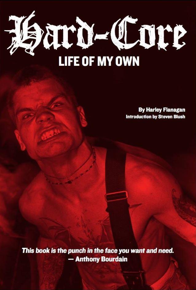 hard-core-life-of-my-own-harley-flanagan-libro-2017