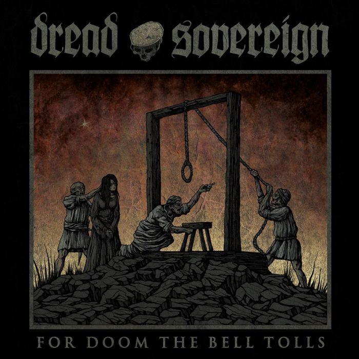 dread-sovereign-for-doom-the-bell-tolls-artwork-2017