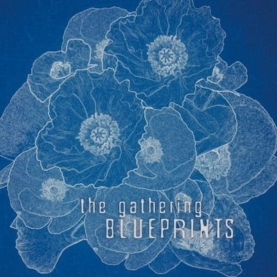 the-gathering-blueprints-demos-outtakes-2016