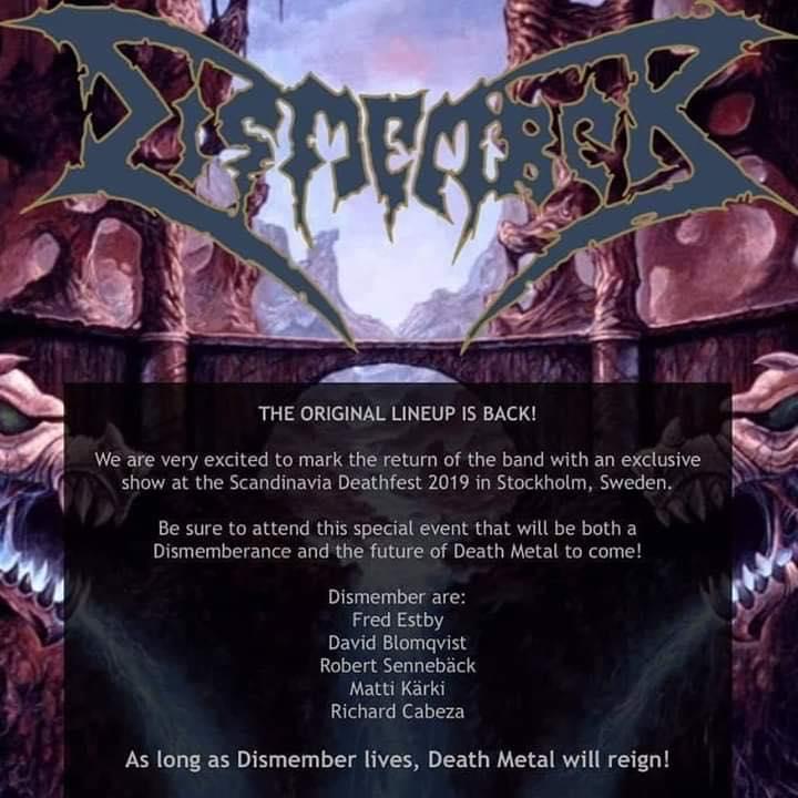 Metal (Heavy,Death,Doom,Thrash,Black,Sludge,Stoner......) - Página 13 Dismember-reunion-2019