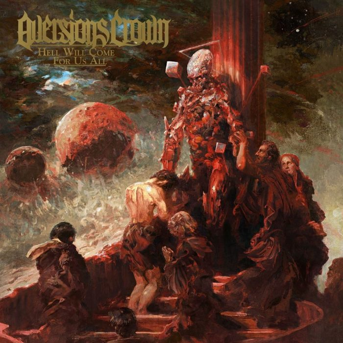 AVERSIONS-CROWN-Hell-Will-Come-For-Us-Al