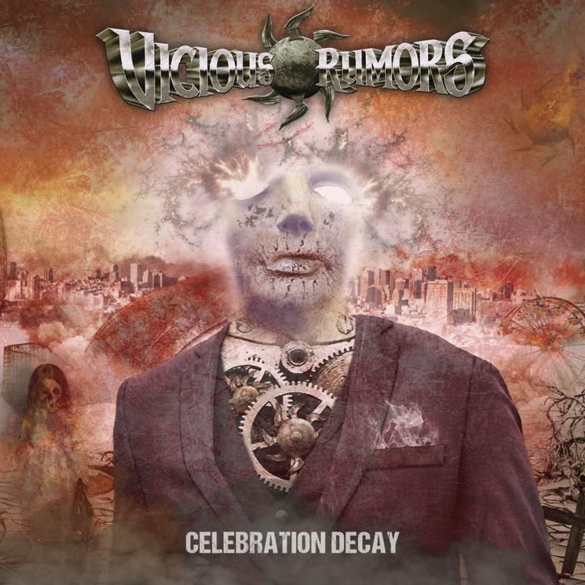 VICIOUS RUMORS - Celebration Decay VICIOUS RUMORS band storia